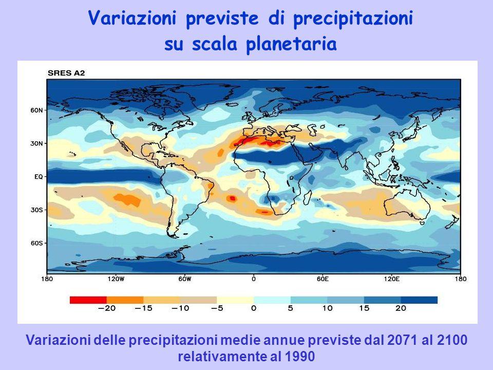 Variazioni previste di precipitazioni su scala planetaria Variazioni delle precipitazioni medie annue previste dal 2071 al 2100 relativamente al 1990