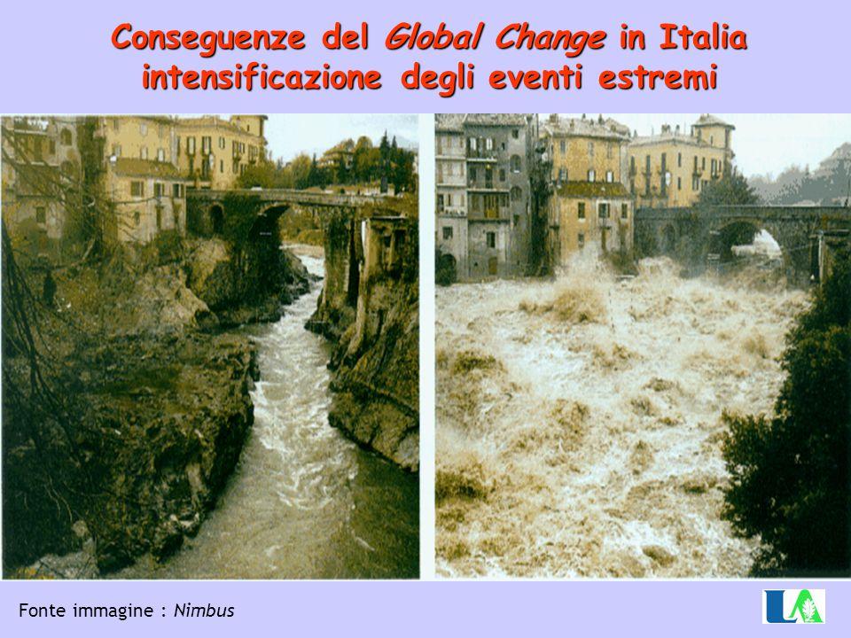 Conseguenze del Global Change in Italia intensificazione degli eventi estremi Fonte immagine : Nimbus
