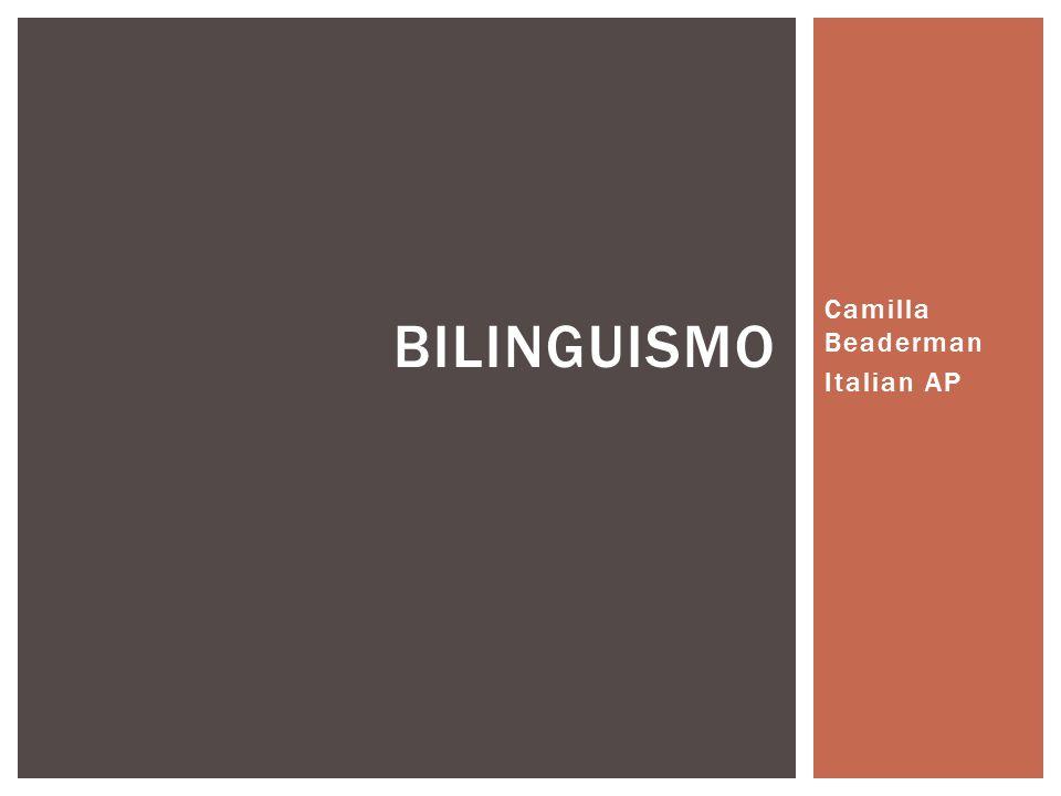 Camilla Beaderman Italian AP BILINGUISMO