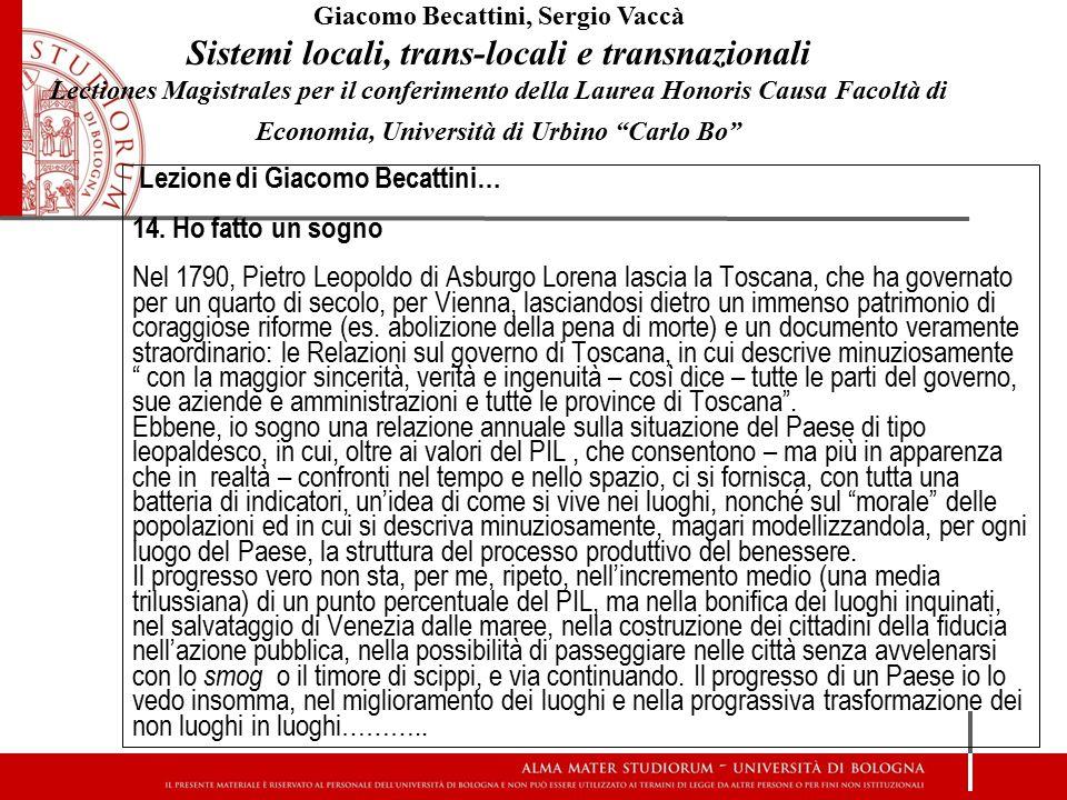 Lezione di Giacomo Becattini… 14. Ho fatto un sogno Nel 1790, Pietro Leopoldo di Asburgo Lorena lascia la Toscana, che ha governato per un quarto di s