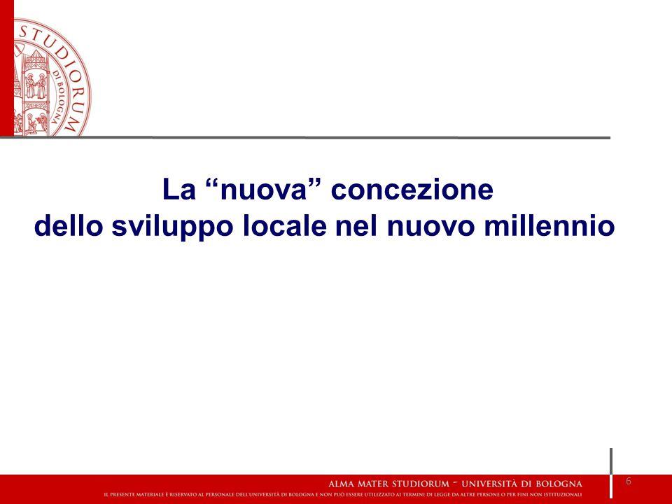 6 La nuova concezione dello sviluppo locale nel nuovo millennio