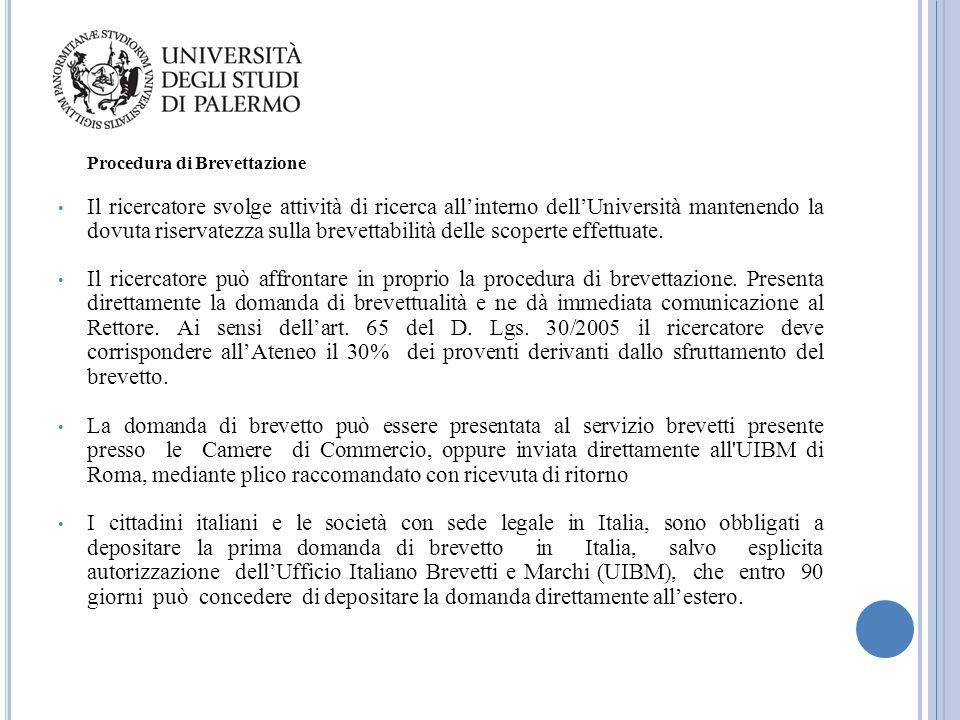 Procedura di Brevettazione Il ricercatore svolge attività di ricerca all'interno dell'Università mantenendo la dovuta riservatezza sulla brevettabilit