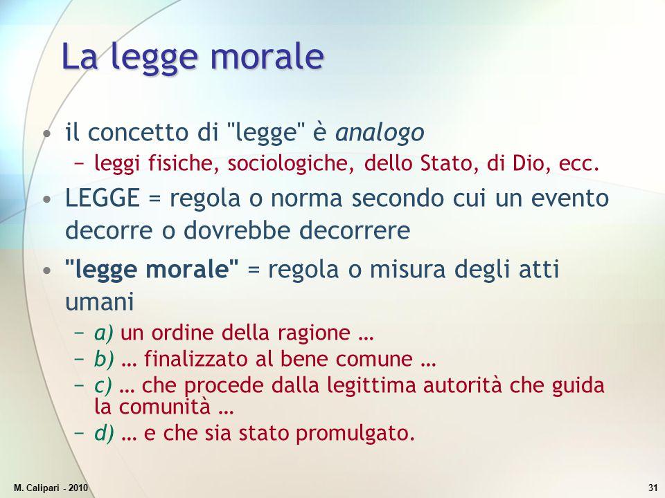 M. Calipari - 201031 La legge morale il concetto di