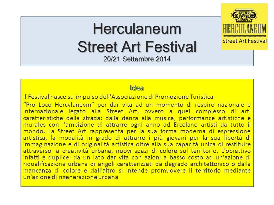 """Herculaneum Street Art Festival 20/21 Settembre 2014 Idea Il Festival nasce su impulso dell'Associazione di Promozione Turistica """"Pro Loco Hercvlanevm"""