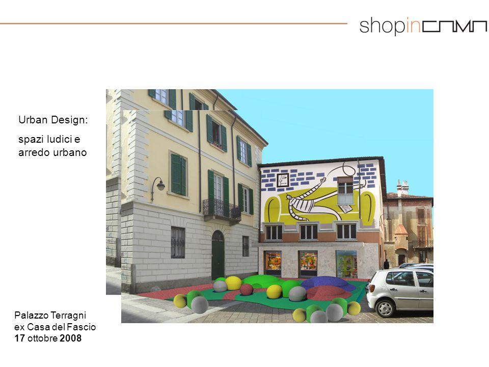 Palazzo Terragni ex Casa del Fascio 17 ottobre 2008 Urban Design: spazi ludici e arredo urbano