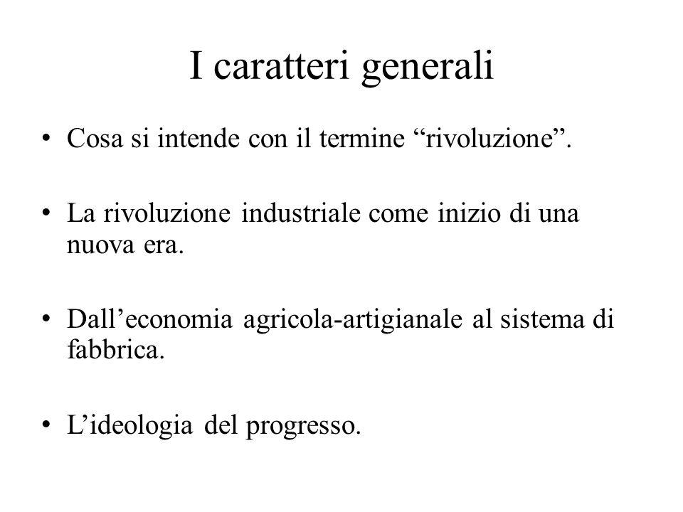 Le origini Perché la rivoluzione industriale ebbe inizio in Inghilterra: a) l'espansione del commercio b) le trasformazioni della proprietà agraria c) l'incremento della popolazione d) le peculiarità del sistema politico