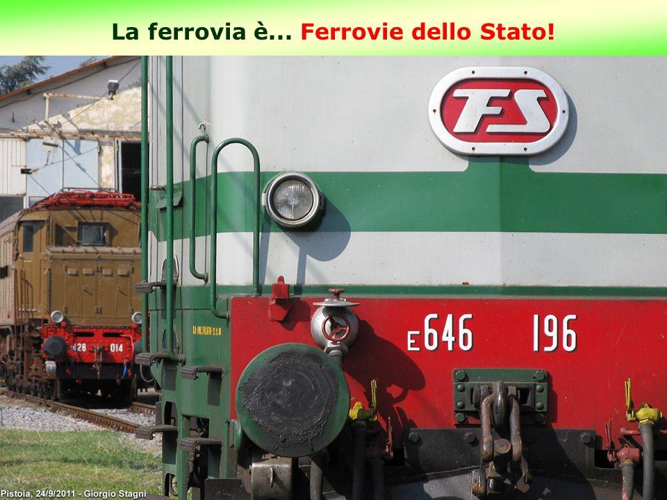 La ferrovia è... Ferrovie dello Stato! 11