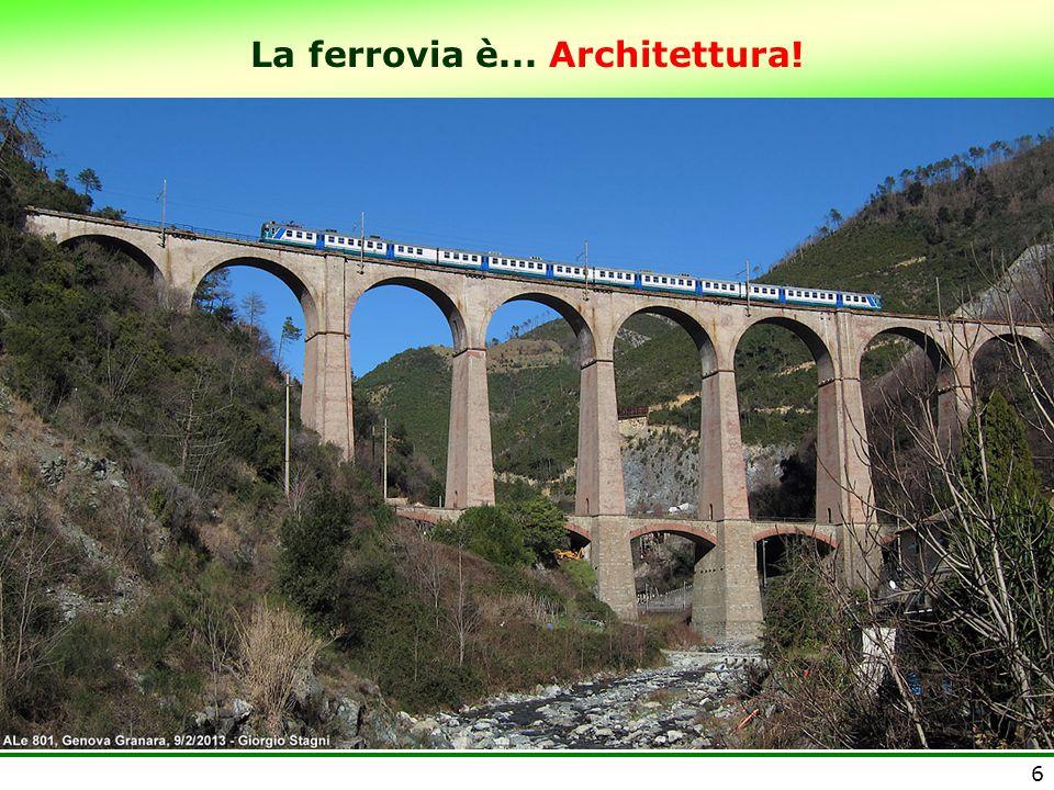 La ferrovia è... Architettura! 6