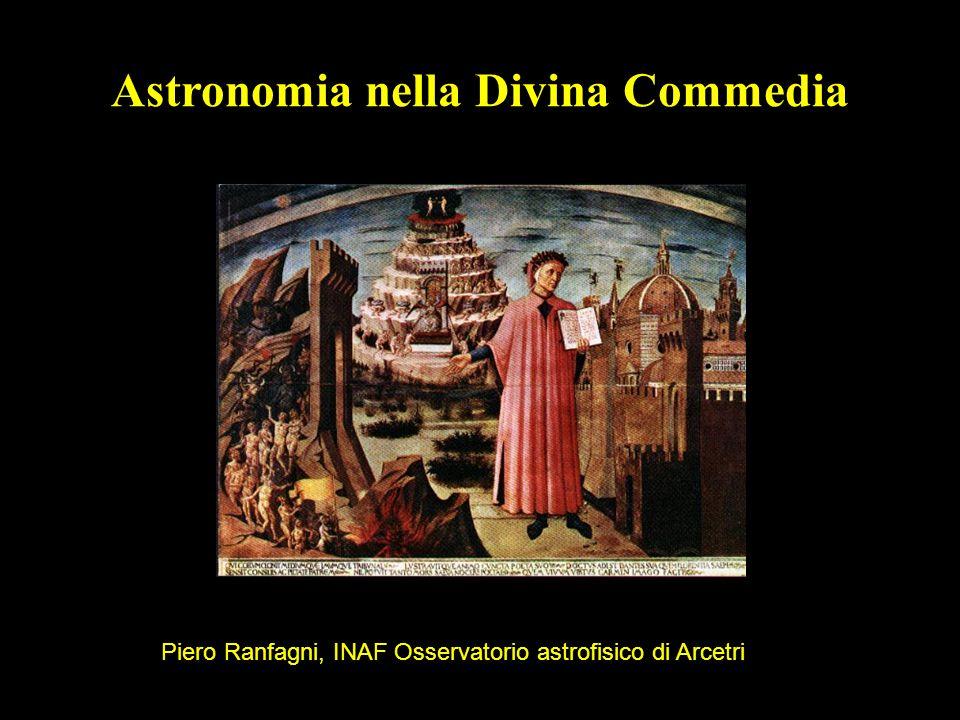 Astronomia nella Divina Commedia Piero Ranfagni, INAF Osservatorio astrofisico di Arcetri