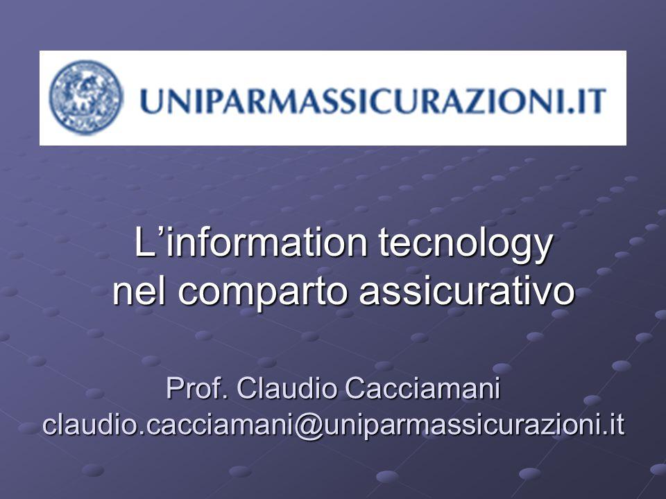 L'information tecnology nel comparto assicurativo Prof.