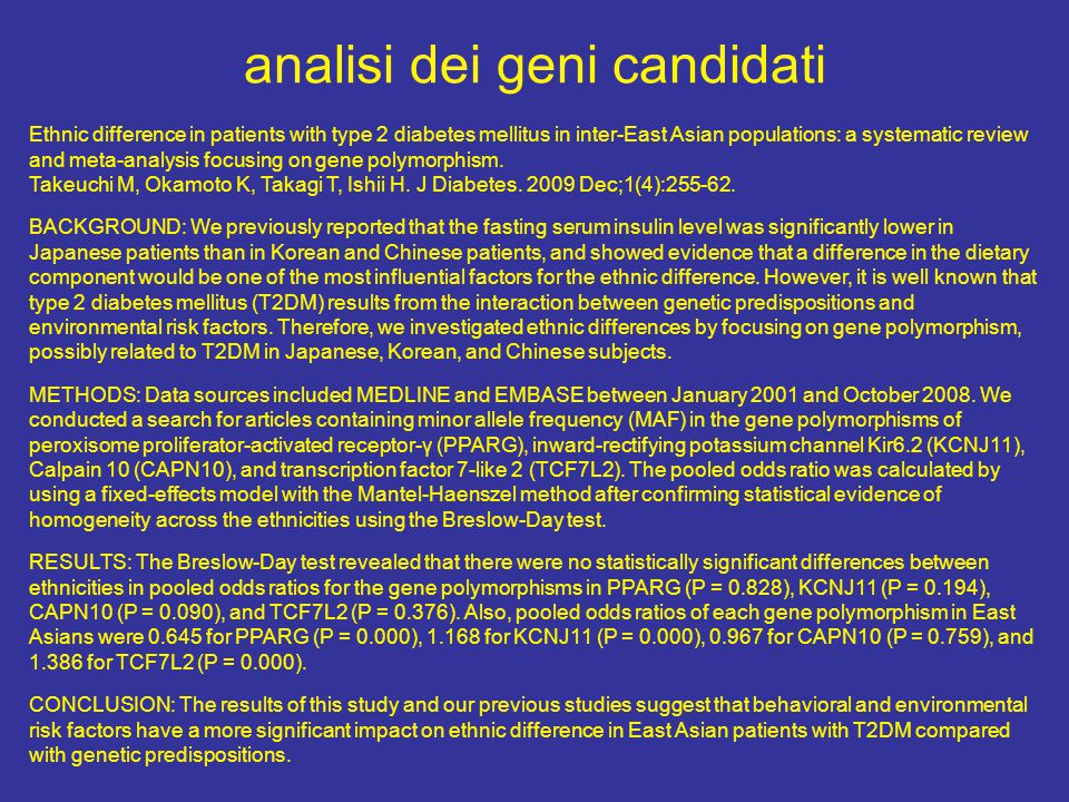 analisi dei geni candidati Ethnic difference in patients with type 2 diabetes mellitus in inter-East Asian populations: a systematic review and meta-a