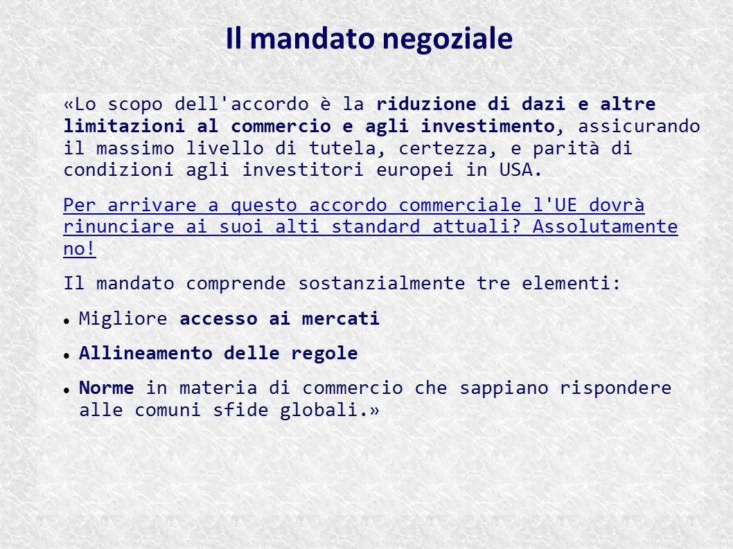 «Lo scopo dell'accordo è la riduzione di dazi e altre limitazioni al commercio e agli investimento, assicurando il massimo livello di tutela, certezza