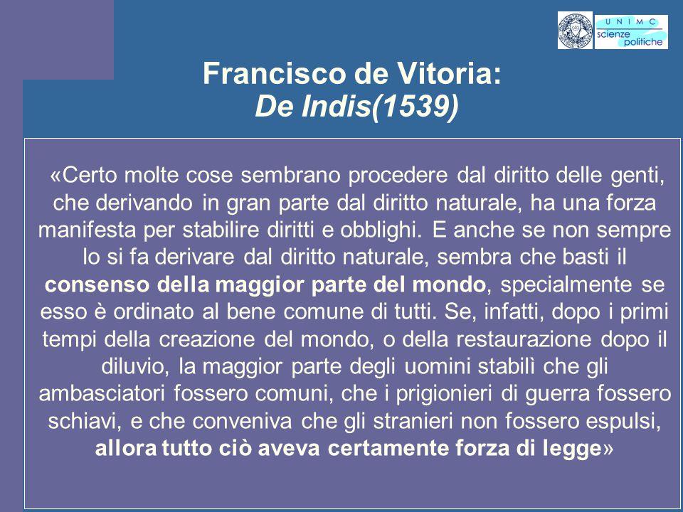 INTROD. ST. PENS. POL. Docente Prof. ssa Gregori INTROD. ST. PENS. POL. Docente Prof. ssa Gregori Francisco de Vitoria: De Indis(1539) «Certo molte co