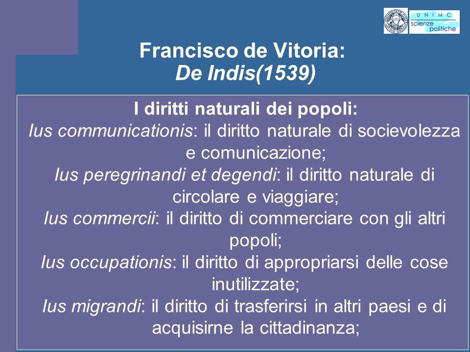 INTROD. ST. PENS. POL. Docente Prof. ssa Gregori INTROD. ST. PENS. POL. Docente Prof. ssa Gregori Francisco de Vitoria: De Indis(1539) I diritti natur