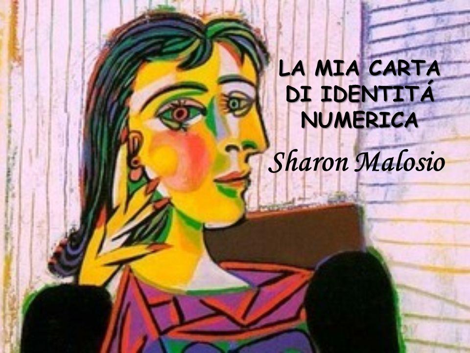 LA MIA CARTA DI IDENTITÁ NUMERICA Sharon Malosio