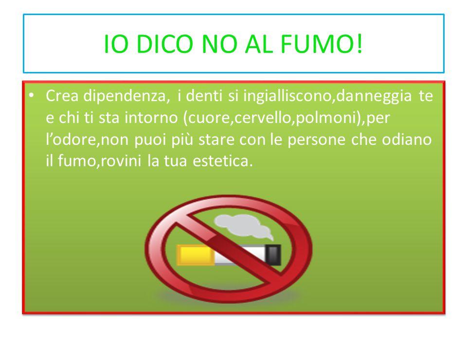 IO DICO NO AL FUMO.