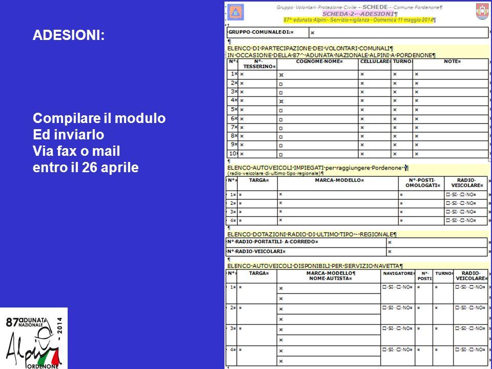 ADESIONI: Compilare il modulo Ed inviarlo Via fax o mail entro il 26 aprile