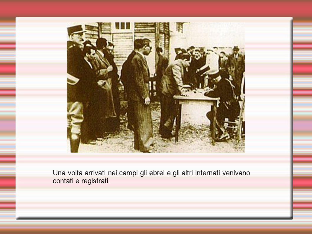 Una volta arrivati nei campi gli ebrei e gli altri internati venivano contati e registrati.