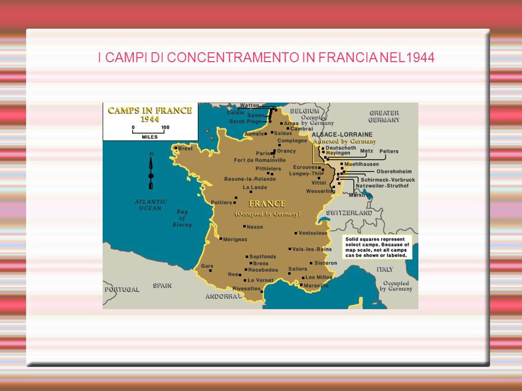 I CAMPI DI CONCENTRAMENTO IN FRANCIA NEL1944