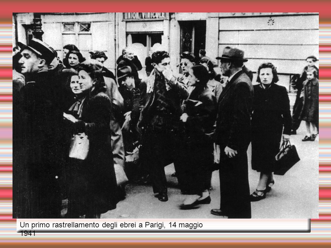 Un primo rastrellamento degli ebrei a Parigi, 14 maggio 1941