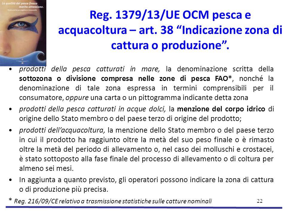 22 Reg.1379/13/UE OCM pesca e acquacoltura – art.