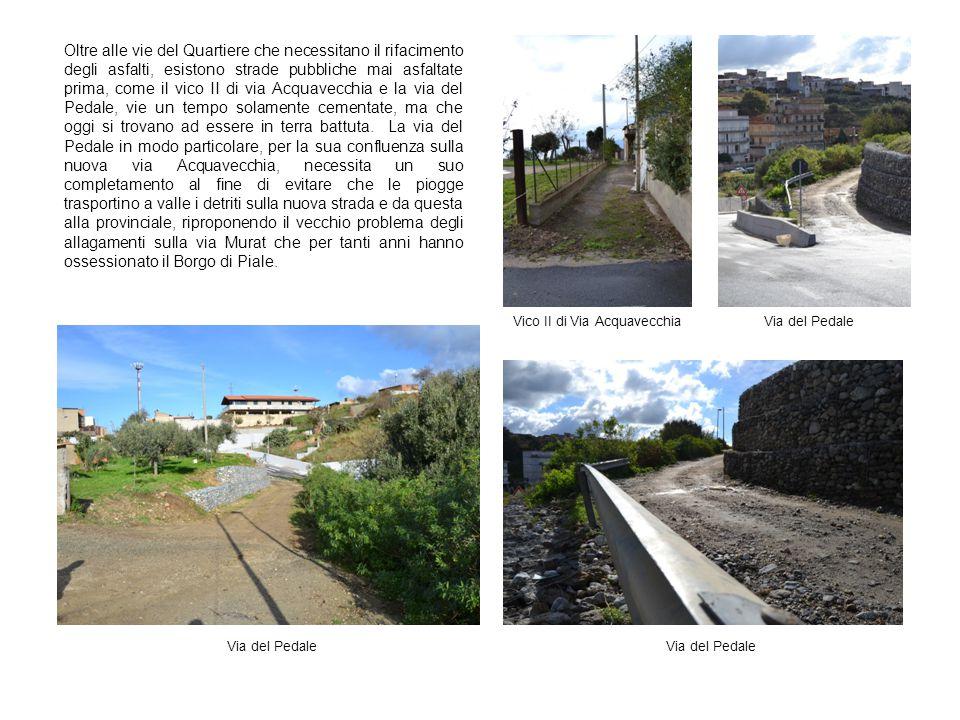 VIA ROCCO COLOSI La principale via di accesso al Quartiere, strada di competenza della Provincia, la via Rocco Colosi è ormai un vero e proprio tratturo intransitabile; le foto sotto e a lato parlano da sole.