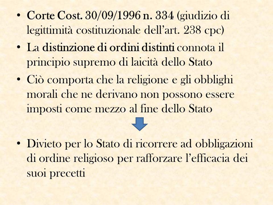 Corte Cost. 30/09/1996 n. 334 (giudizio di legittimità costituzionale dell'art. 238 cpc) La distinzione di ordini distinti connota il principio suprem