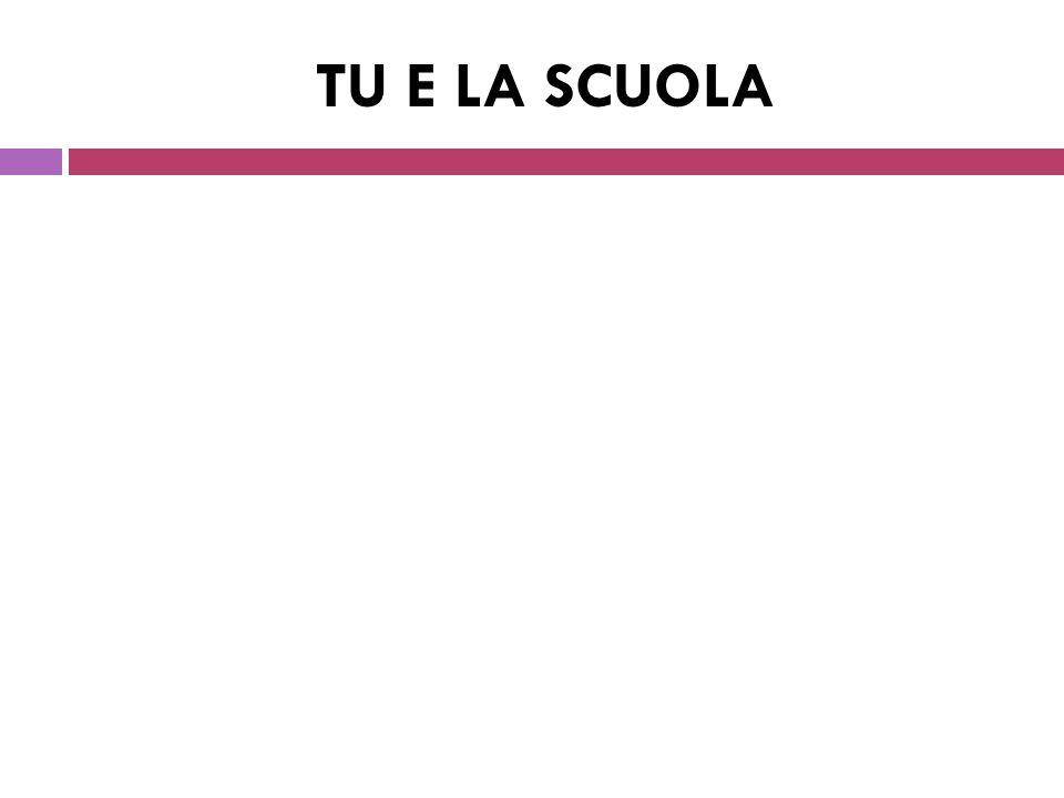 TU E LA SCUOLA