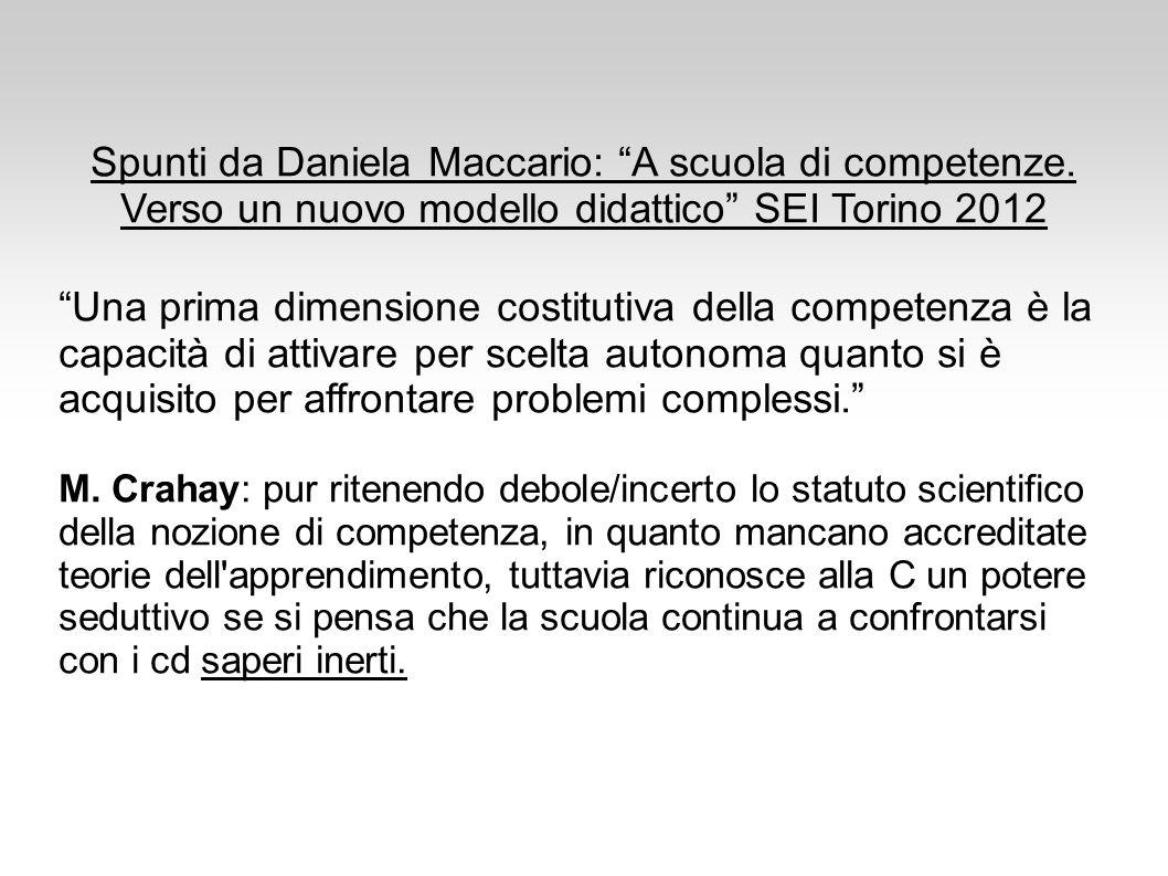 Spunti da Daniela Maccario: A scuola di competenze.