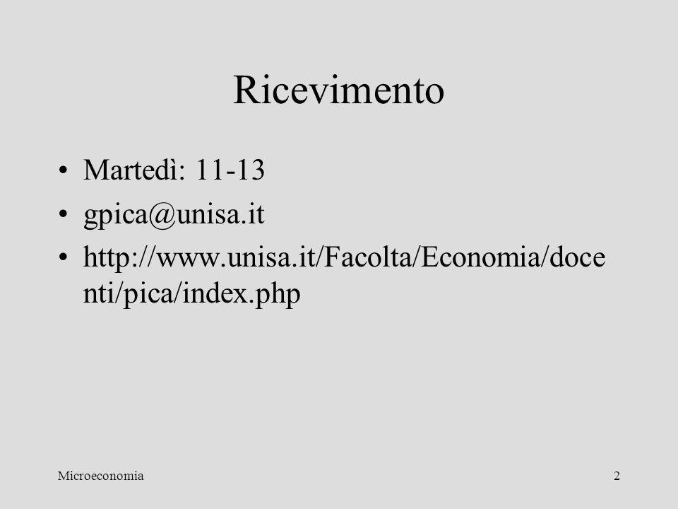 2 Ricevimento Martedì: 11-13 gpica@unisa.it http://www.unisa.it/Facolta/Economia/doce nti/pica/index.php
