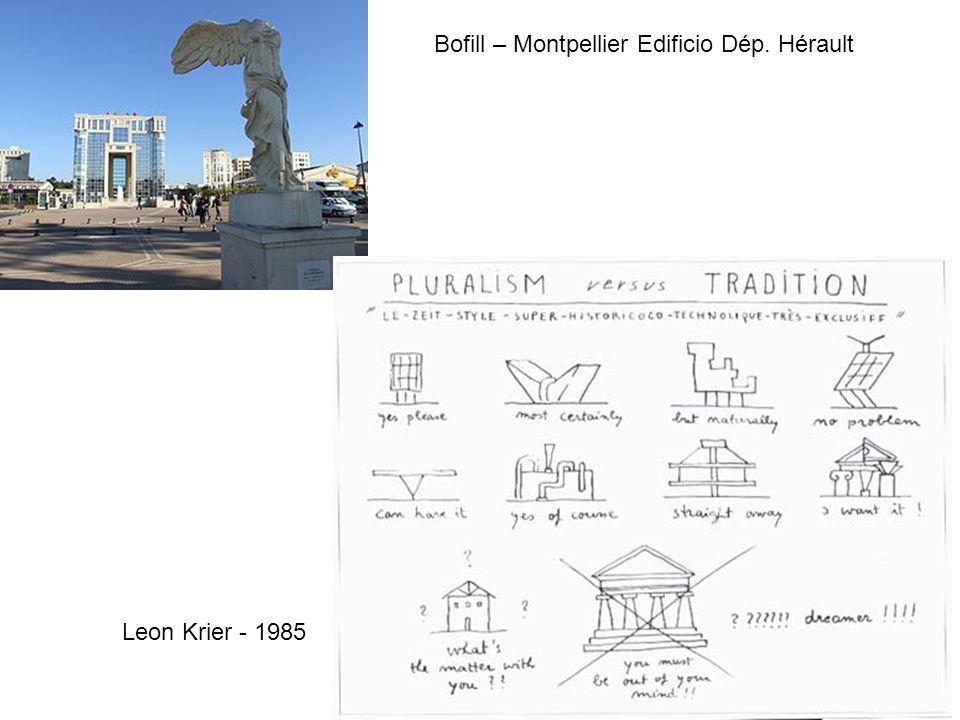 Bofill – Montpellier Edificio Dép. Hérault Leon Krier - 1985