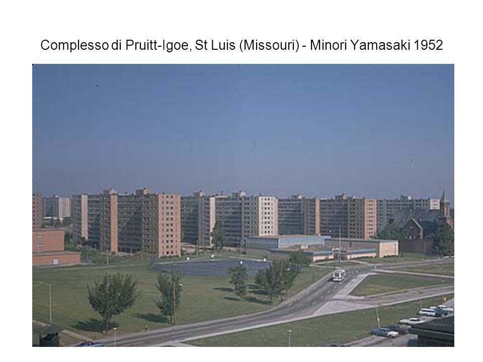 Complesso di Pruitt-Igoe, St Luis (Missouri) - Minori Yamasaki 1952