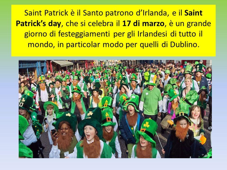 Saint Patrick è il Santo patrono d'Irlanda, e il Saint Patrick's day, che si celebra il 17 di marzo, è un grande giorno di festeggiamenti per gli Irla