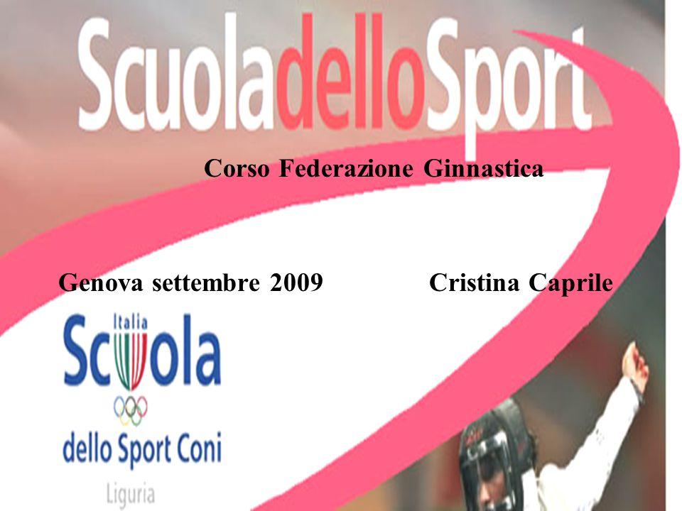 Corso Federazione Ginnastica Genova settembre 2009 Cristina Caprile