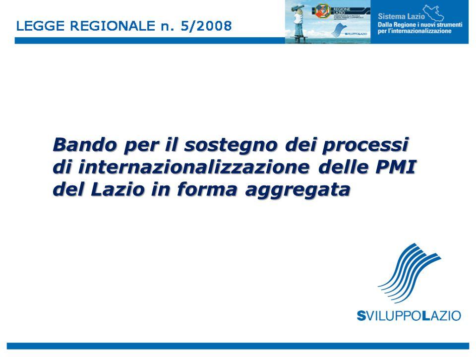 Bando per il sostegno dei processi di internazionalizzazione delle PMI del Lazio in forma aggregata
