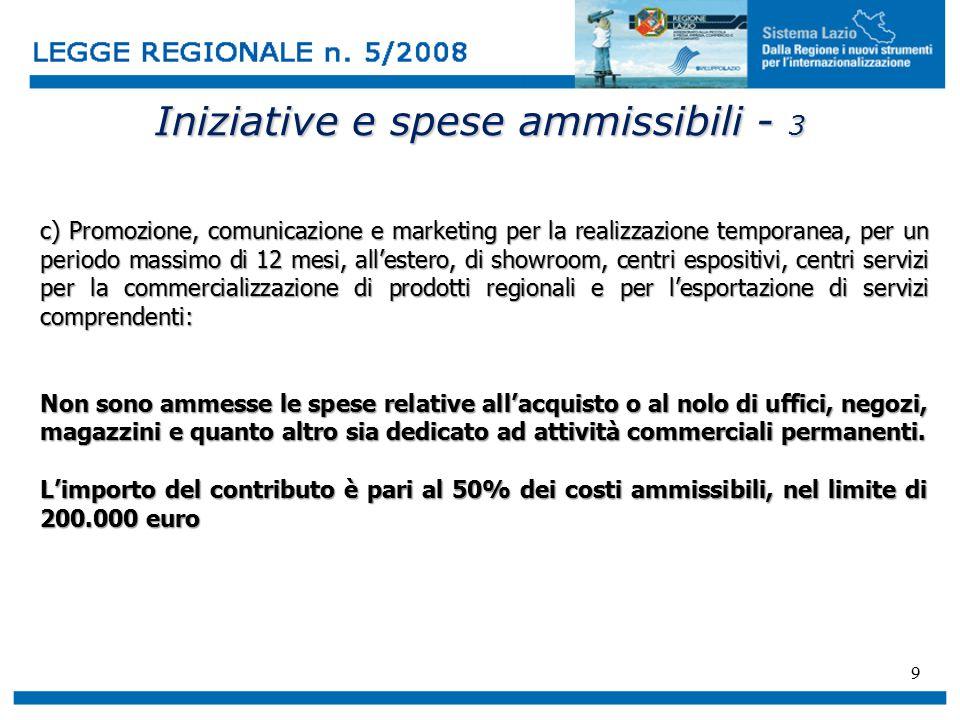 9 Iniziative e spese ammissibili - 3 c) Promozione, comunicazione e marketing per la realizzazione temporanea, per un periodo massimo di 12 mesi, all'