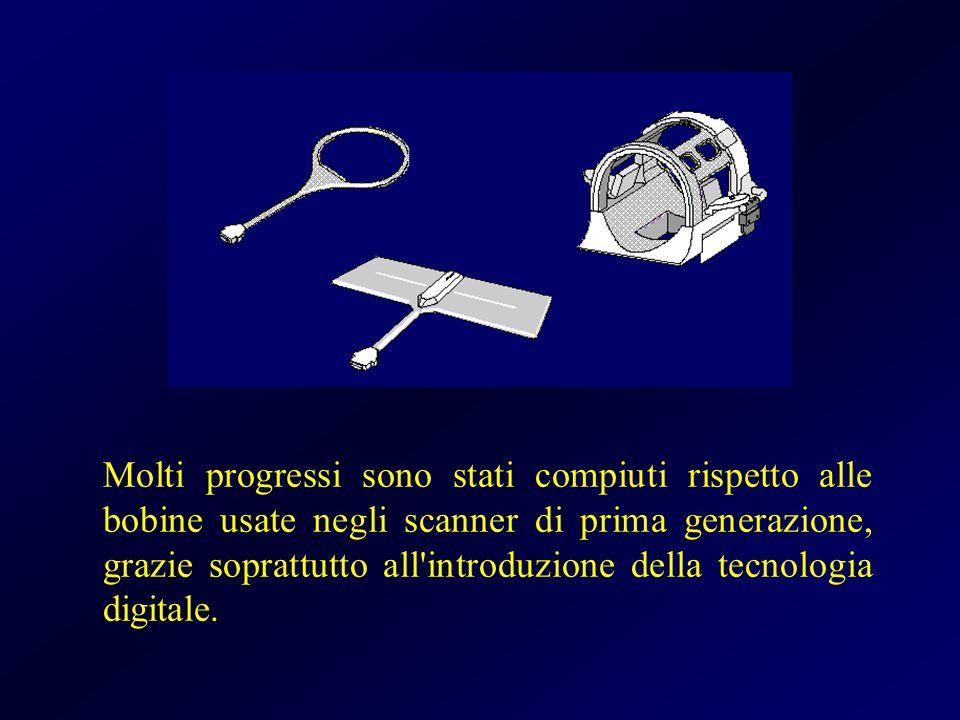 Molti progressi sono stati compiuti rispetto alle bobine usate negli scanner di prima generazione, grazie soprattutto all'introduzione della tecnologi