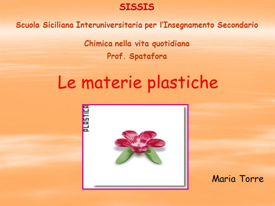 SISSIS Scuola Siciliana Interuniversitaria per l'Insegnamento Secondario Chimica nella vita quotidiana Prof.