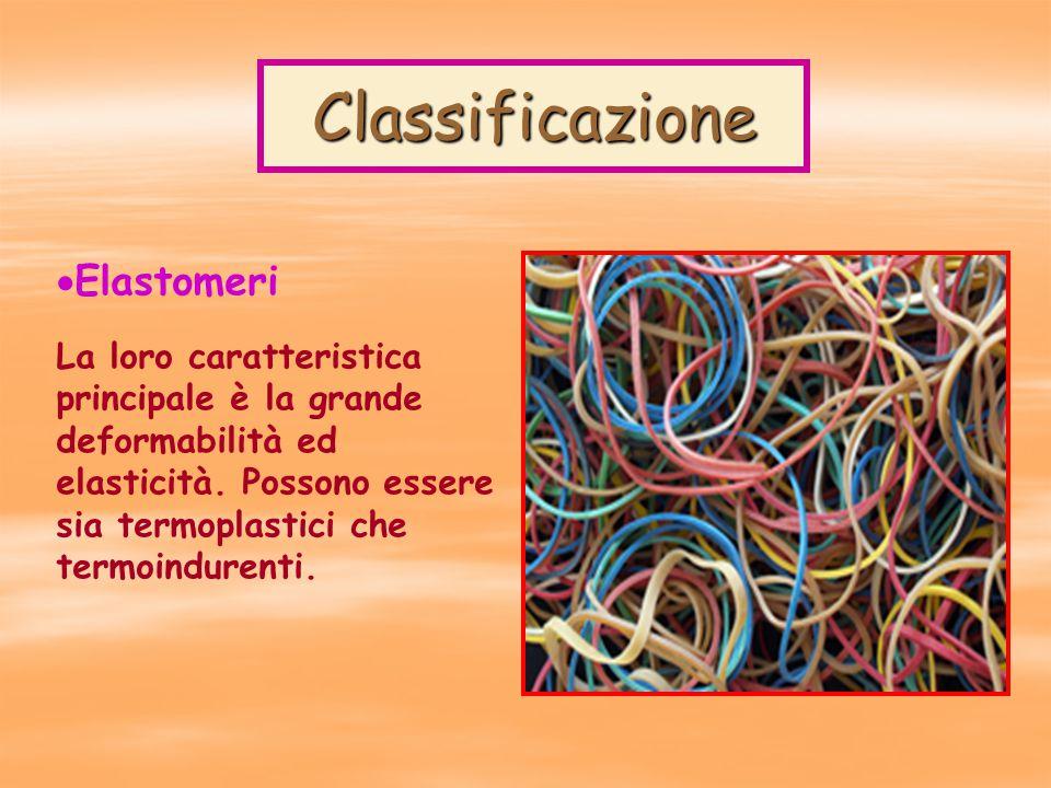 Classificazione  Elastomeri La loro caratteristica principale è la grande deformabilità ed elasticità.