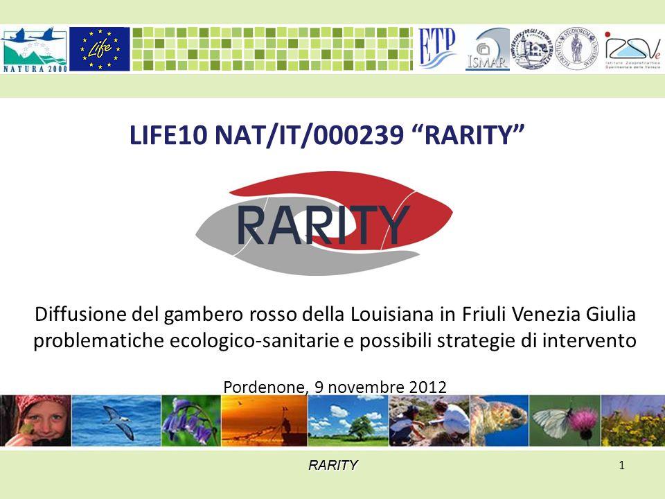 """RARITYRARITYRARITY 1 LIFE10 NAT/IT/000239 """"RARITY"""" Diffusione del gambero rosso della Louisiana in Friuli Venezia Giulia problematiche ecologico-sanit"""