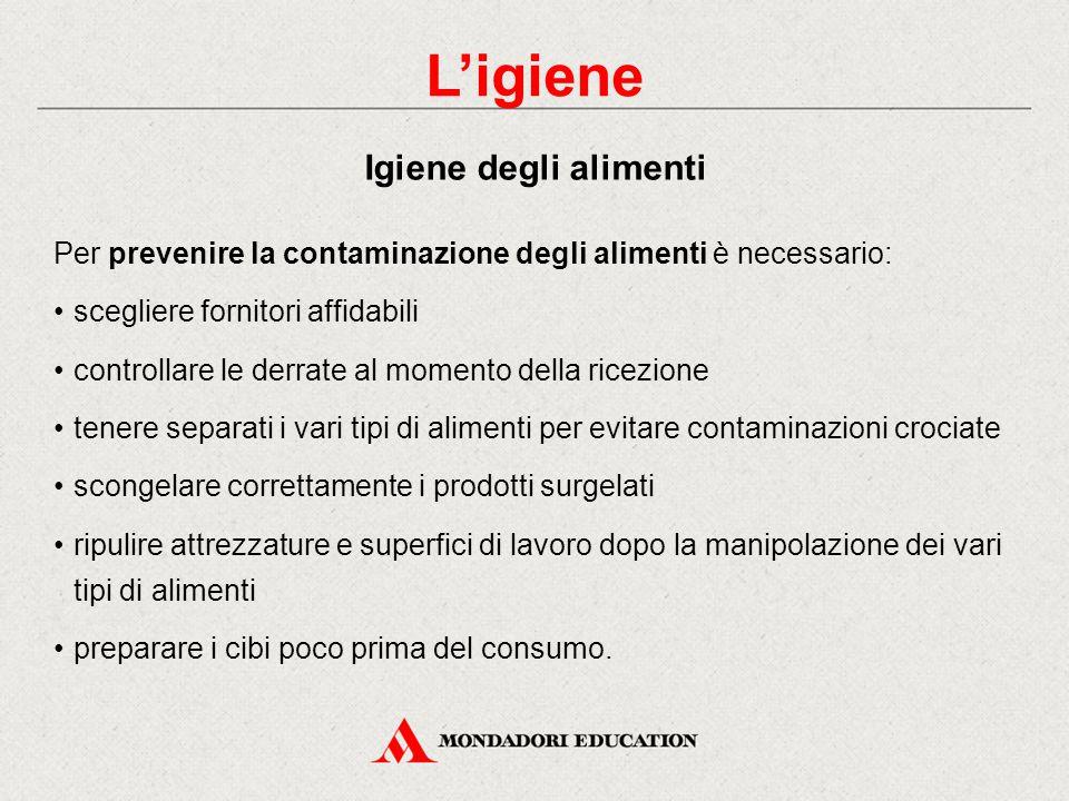 L'igiene di ambienti e attrezzature deve essere garantita da: un'azione preventiva (in fase di progettazione) un'azione repressiva (sanificazione e ma