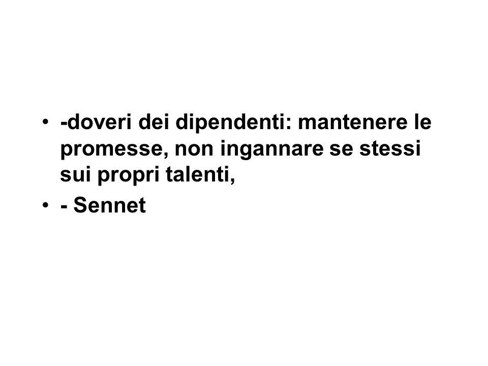 -doveri dei dipendenti: mantenere le promesse, non ingannare se stessi sui propri talenti, - Sennet
