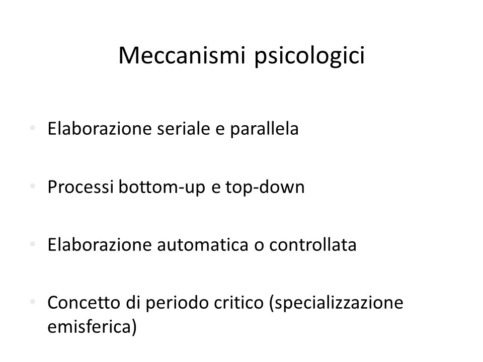 Interazionismo Moduli non sono incapsulati Interagiscono e cooperano Processi Bottom-up e top-down