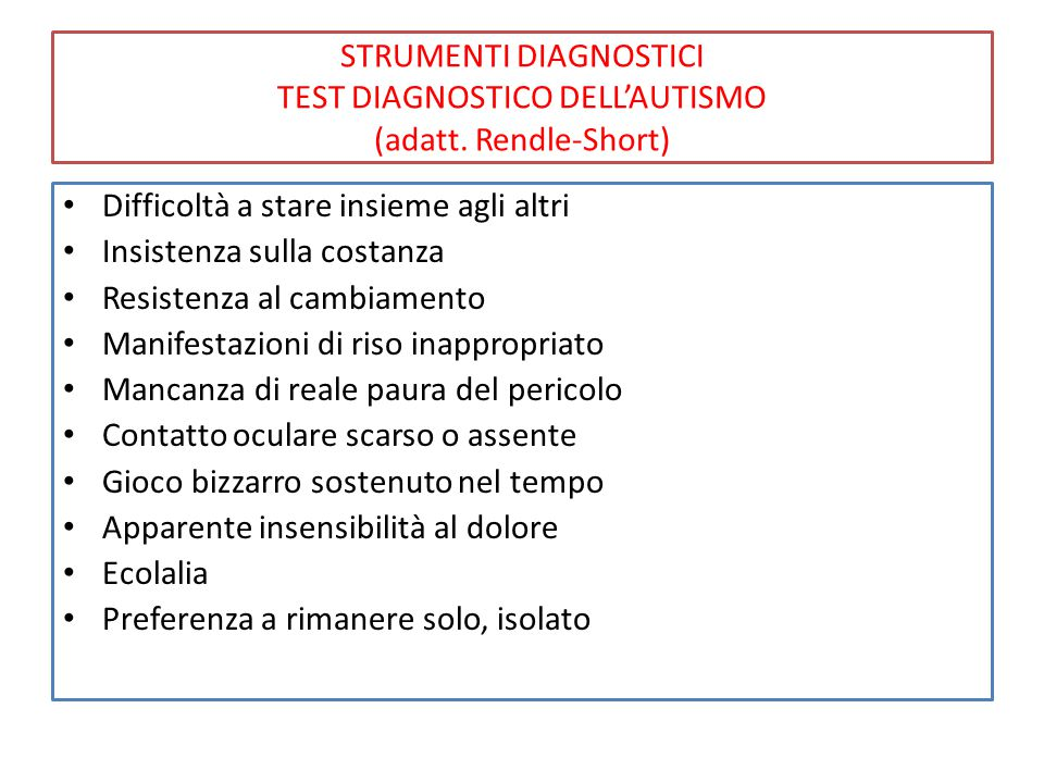 STRUMENTI DIAGNOSTICI TEST DIAGNOSTICO DELL'AUTISMO (adatt.