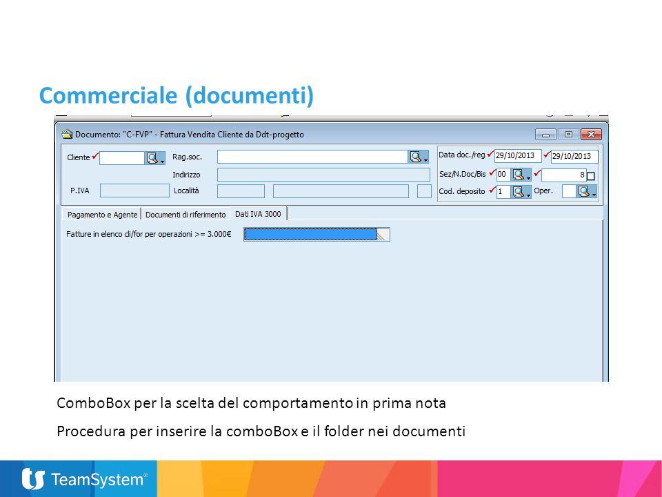 ComboBox per la scelta del comportamento in prima nota Procedura per inserire la comboBox e il folder nei documenti