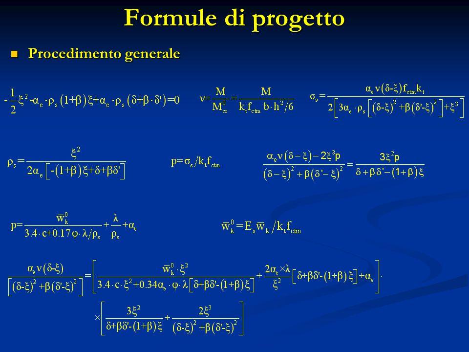 Formule di progetto Procedimento generale Procedimento generale