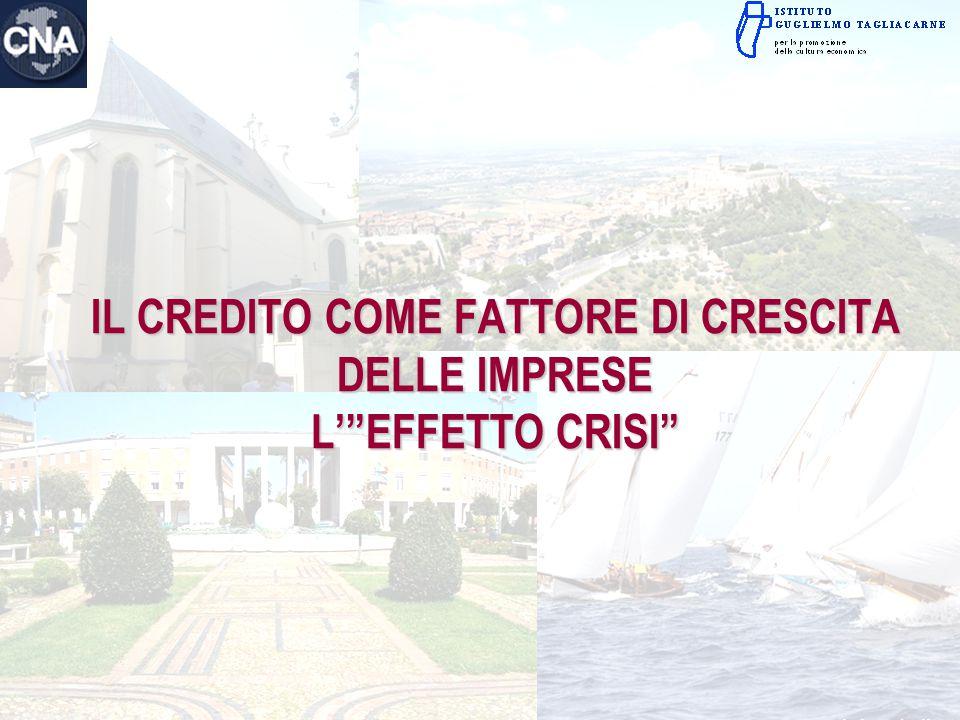 """IL CREDITO COME FATTORE DI CRESCITA DELLE IMPRESE L'""""EFFETTO CRISI"""""""