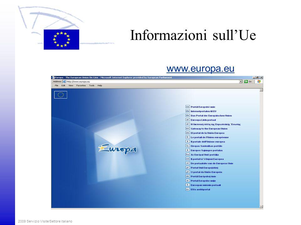 2009 Servizio Visite/Settore italiano Informazioni sull'Ue www.europa.eu