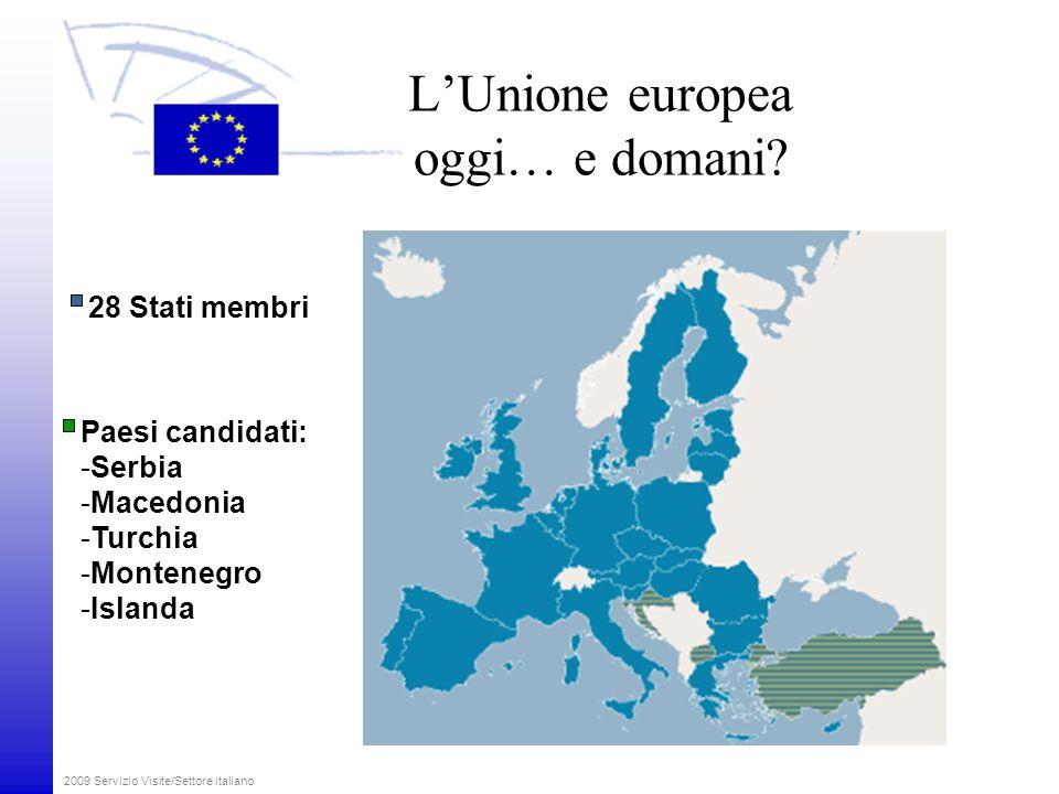 L'Unione europea oggi… e domani.