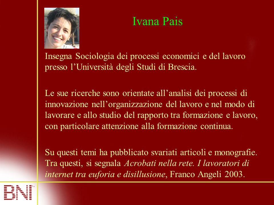 Insegna Sociologia dei processi economici e del lavoro presso l'Università degli Studi di Brescia. Le sue ricerche sono orientate all'analisi dei proc